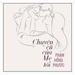 Chuyện Cũ Của Mẹ Tôi (Single)