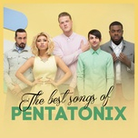 The Best Songs Of Pentatonix
