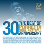 Best Of Porretta Soul Festival - 30th Anniversary