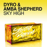 sky high (single) - dyro, amba shepherd