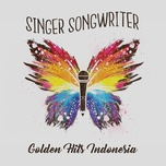 Singer Songwriter Golden Hits Indonesia