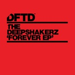 forever (single) - the deepshakerz