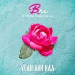 yea ahh haa (single) - bri, keyondra lockett