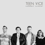 saddest summer - teen vice