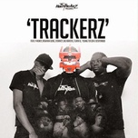 trackerz (single) - the heavytrackerz, p money, newham generals, stormzy, big narstie, flirta d, young teflon, desperado