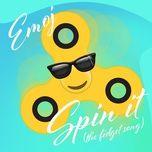 spin it (the fidget song) (single) - emoj