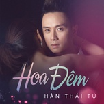 hoa dem (single) - han thai tu