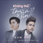 khong the tha thu minh (version 2017) (single) - nam du