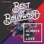 best of bollywood: always in love - v.a