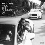 F*ck The Summer Up (Single) - King Combs