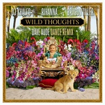 wild thoughts (dave aude dance remix) (single) - dj khaled, rihanna, bryson tiller