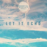 let it echo (ep) - v.a