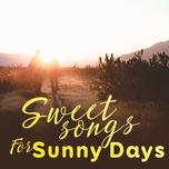 sweet songs for sunny days - v.a