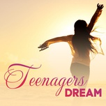 teenagers dream - v.a