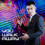 You Awalk Away (Single)