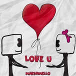 love u (single) - marshmello