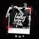 una lady como tu (remix) (single) - manuel turizo, nicky jam
