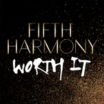worth it (single) - fifth harmony