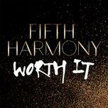 worth it (single) - fifth harmony