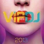 vip dj 2013 - v.a