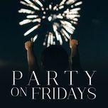 party on fridays - v.a