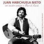 con nuestro corazon a paco de lucia (rumba) (single) - juan habichuela nieto