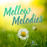 mellow melodies - v.a