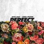 perfect (single) - dave east, chris brown