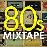 80s mixtape (remastered) - v.a