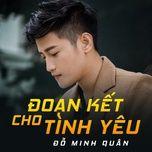 Đoạn Kết Cho Tình Yêu (Single)