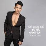 Ngủ Ngoan Nhé Vợ Yêu Tương Lai (Single) - Quang Huy