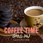 coffee time vol. 34 - lunchtime - v.a