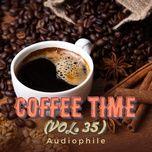 Coffee Time Vol. 35 - Audiophile