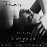 tears iii (single) - celine farach, hoaprox