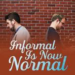informal is now normal - v.a