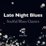 late night blues - soulful blues classics - v.a