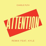 attention (remix) (single) - charlie puth, kyle