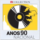 anos 90 nacional - icollection - v.a