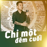 chi con mot dem cuoi (single) - tuan hung