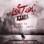 lac troi (triple d remix) (single) - son tung m-tp, triple d