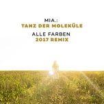 Tanz Der Molekule (Alle Farben 2017 Remix) (Single)