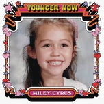 younger now (single) - miley cyrus