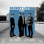 fade (single) - skinny living
