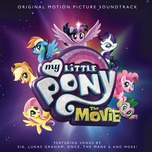 My Little Pony: The Movie (Original Motion Picture Soundtrack)