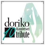 doriko 10th anniversary tribute - doriko, v.a