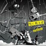sora ni utaeba (single) - amazarashi