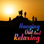 hanging out and relaxing - v.a