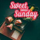 sweet soul sunday - v.a
