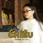 may chieu (single) - phuong my chi