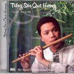 tieng sao que huong (vol. 1) - nguyen hoang anh (sao truc)